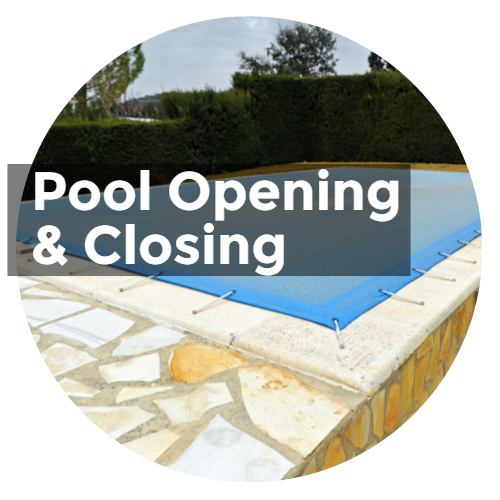 Pool Opening and Closing